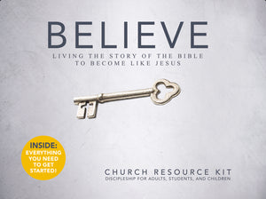 Believe: Church Resource Kit: Living the Story of the Bible