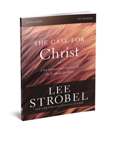 The Case for Christ Study Guide Revised Edition: Investigating the Evidence for Jesus by Lee Strobel and Garry D. Poole