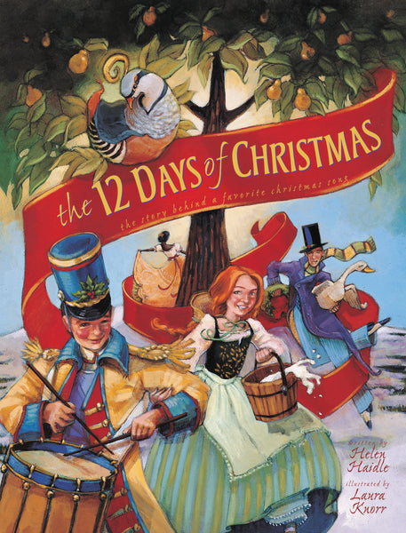 The 12 Days of Christmas: The Story Behind a Favorite Christmas Song