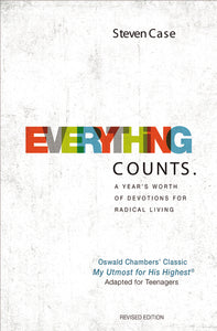 Everything Counts Revised Edition: A year's worth of devotions for radical living