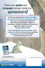 Load image into Gallery viewer, NIV Adventure Bible Book of Devotions: Polar Exploration Edition: 365 Days of Adventure