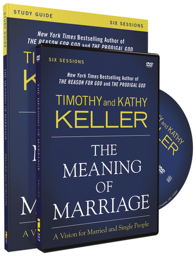 The Meaning of Marriage Study Guide with DVD: A Vision for Married and Single People by Timothy Keller and Kathy Keller
