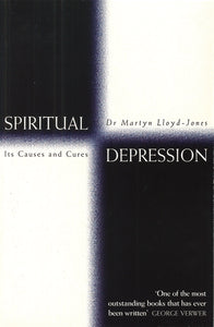 Spiritual Depression: Its Causes and Cures by Ann Beatt