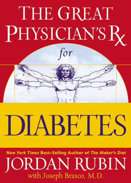 The Great Physician's Rx for Diabetes by David Remedios