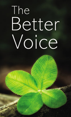 The Better Voice by Robert Manuel Trindade