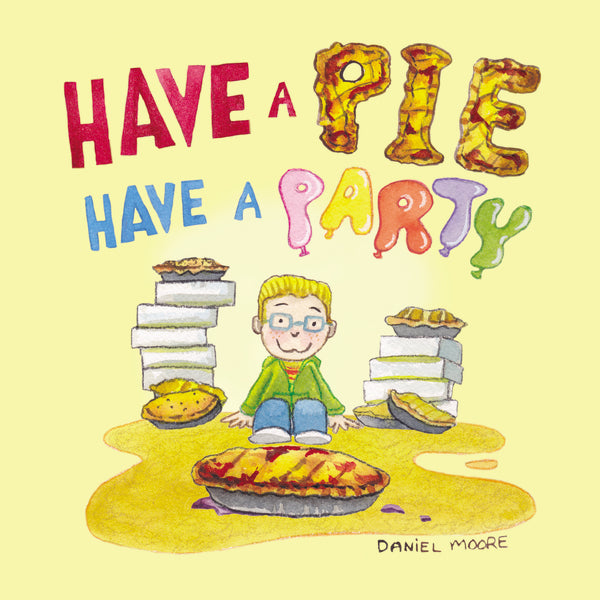 Have a Pie Have a Party