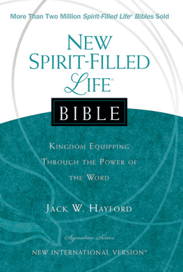 NIV, New Spirit-Filled Life Bible, Hardcover: Kingdom Equipping Through the Power of the Word