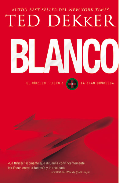 Blanco by Ted Dekker