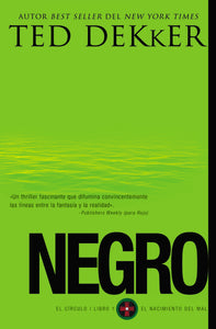 Negro by Ted Dekker