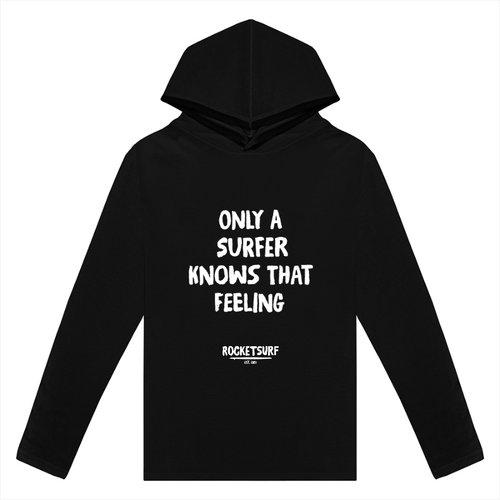 Only A Surfer Knows Lightweight Long Sleeve Hooded Tee