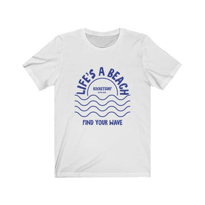 Life's A Beach Front-Side Waves Unisex Short Sleeve Tee