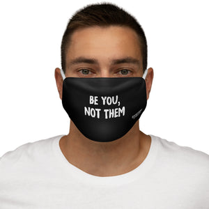Snug-Fit Polyester Face Mask - Be You