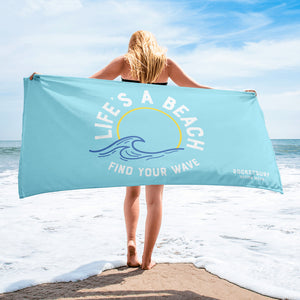 Life's A Beach Find Your Wave Towel