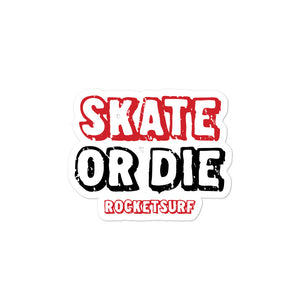 Bubble-free stickers Skate or Die
