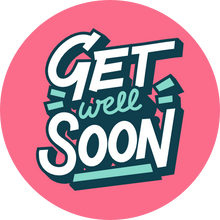Load image into Gallery viewer, Get Well Soon Bold Lollipop - Suck It & Say