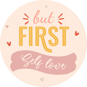 But First Love Yourself Lollipop - Suck It & Say