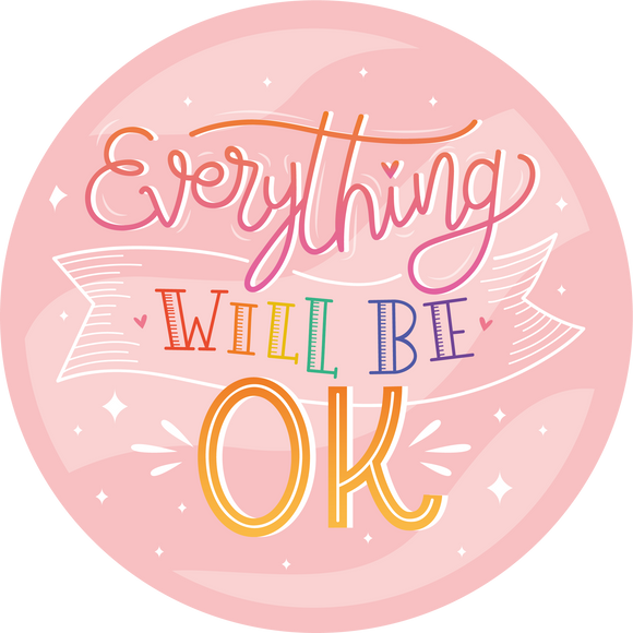 Everything Will Be Okay Pink Lollipop - Suck It & Say