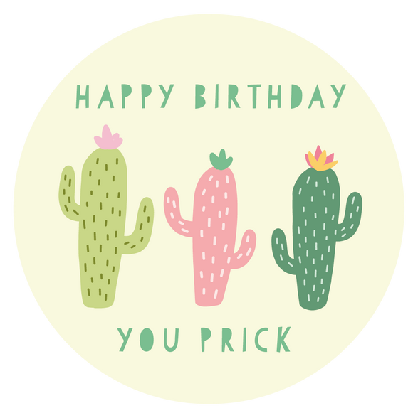 You Prick Birthday Lollipop - Suck It & Say