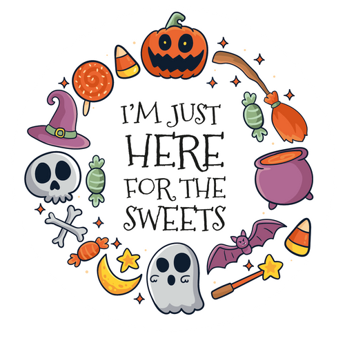 Here For The Sweets Halloween Lollipop - Suck It & Say