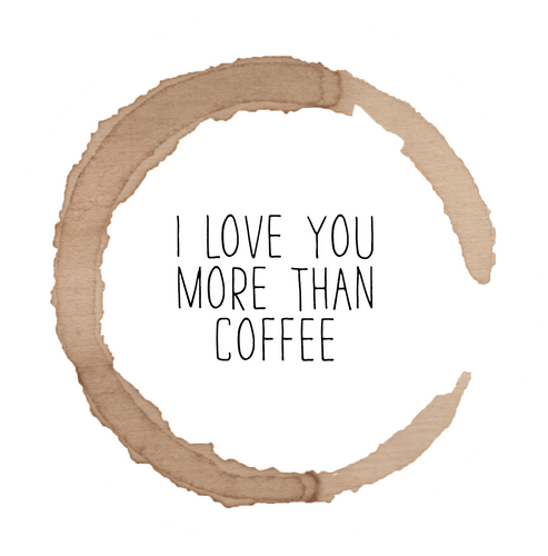 I Love You More than Coffee Lollipop - Suck It & Say