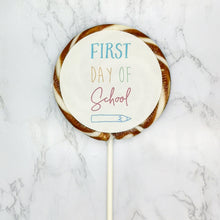 Load image into Gallery viewer, First Day Of School Pencil Lollipop - Suck It & Say