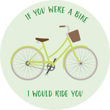 If You Were A Bike, I Would Ride You Lollipop - Suck It & Say