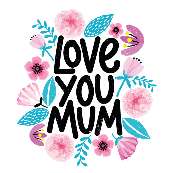 Love You Mum Lollipop - Suck It & Say