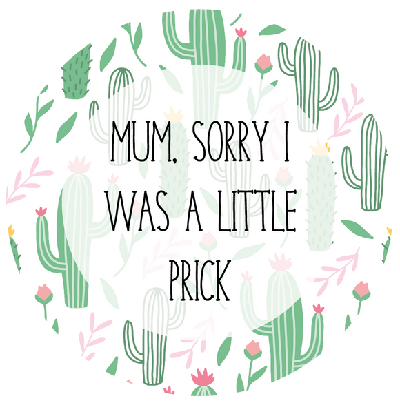 Sorry I Was A Prick Mother's Day Lollipop - Suck It & Say