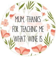 Load image into Gallery viewer, Thanks For Teaching Me Wine Mother's Day Lollipop - Suck It & Say