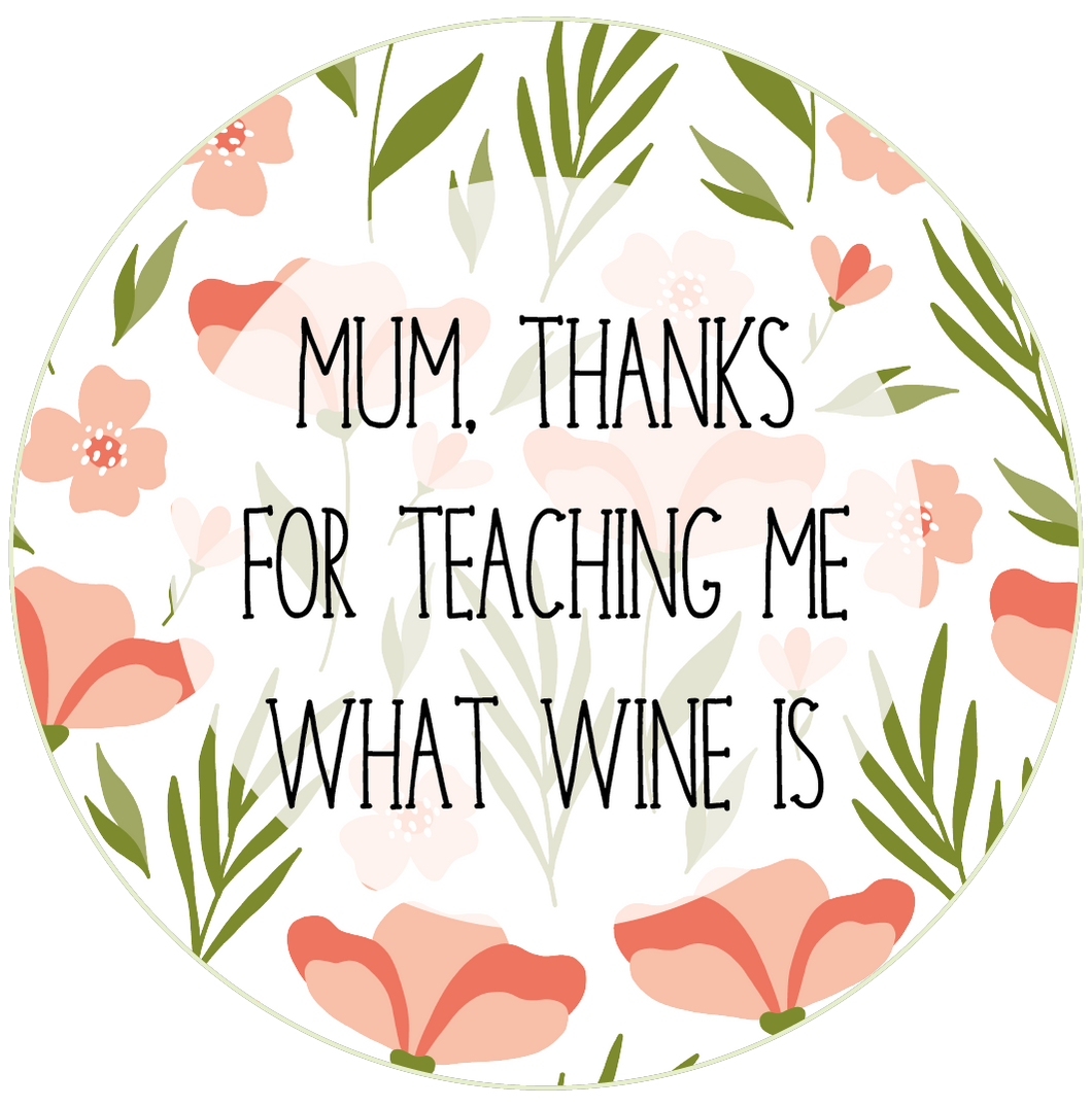 Thanks For Teaching Me Wine Mother's Day Lollipop - Suck It & Say