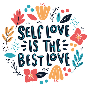 Self Love Is The Best Love Lollipop - Suck It & Say