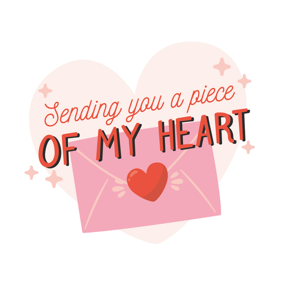 Sending You A Piece Of My Heart Lollipop - Suck It & Say