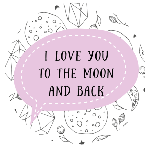I Love You To The Moon Bubble Lollipop - Suck It & Say