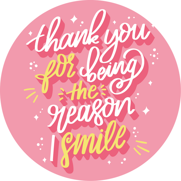 Thank You For Being The Reason I Smile Lollipop - Suck It & Say