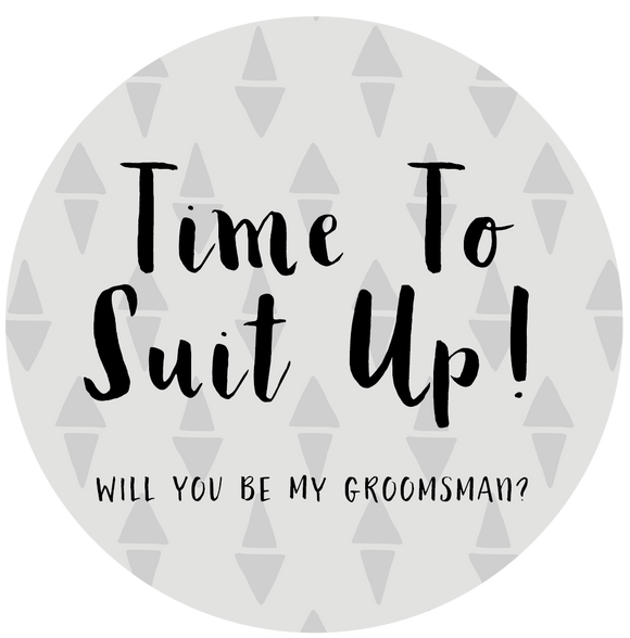 Time To Suit Up - Will You Be My Groomsman Lollipop - Suck It & Say
