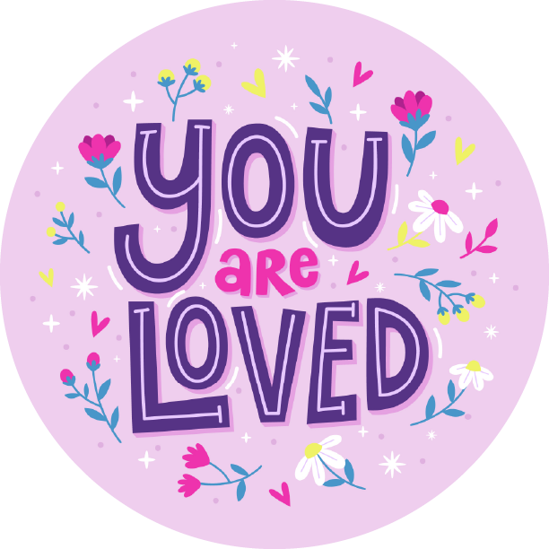 You Are Loved Lollipop - Suck It & Say