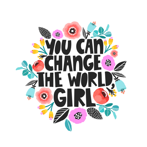 You Can Change The World Girl Lollipop - Suck It & Say