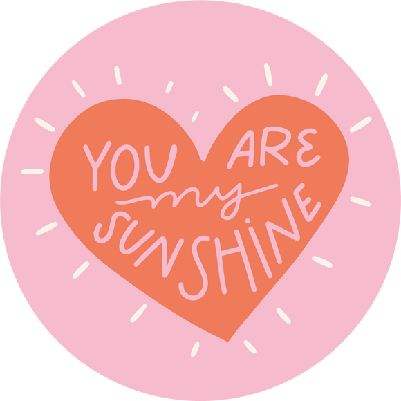 You Are My Sunshine Lollipop - Suck It & Say