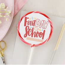 Load image into Gallery viewer, First Day Of School Red Design Lollipop - Suck It & Say
