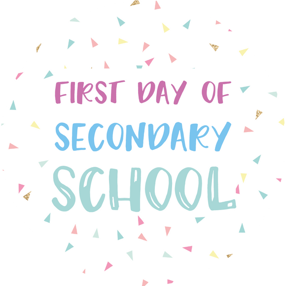 First Day Of Secondary School Lollipop - Suck It & Say