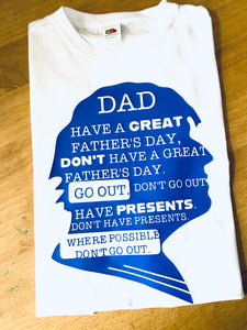 Dad Have a great Fathers Day