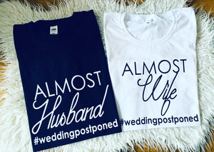 Almost Husband / Almost Wife T-shirt's