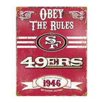 San Francisco 49ers Obey the Rules Sign