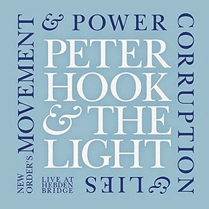 Peter Hook & The Light - Movement & Power Corruption & Lies - Hebden Bridge - 2CD