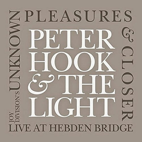 Peter Hook & The Light - Unknown Pleasures & Closer - Hebden Bridge - 2CD