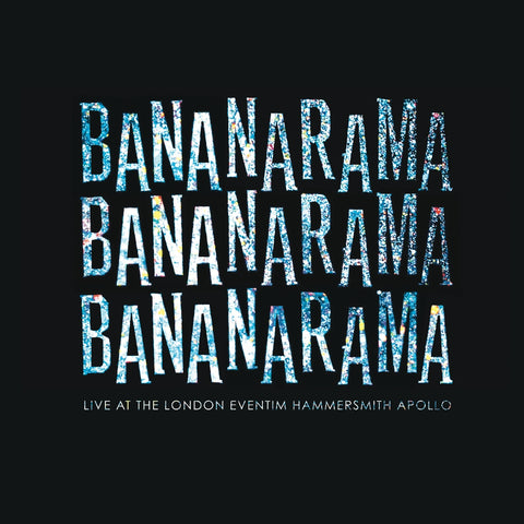 Bananarama - Live At The London Eventim Hammersmith Apollo - DVD Deluxe
