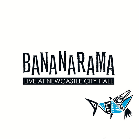 Bananarama - Live At Newcastle City Hall - 2CD Deluxe