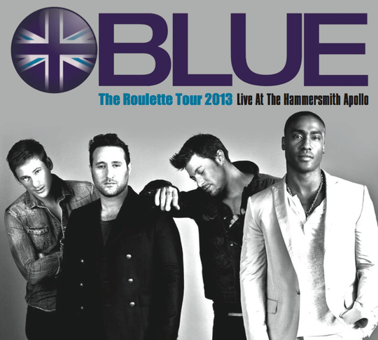Blue - The Roulette Tour 2013 - Live At Hammersmith Apollo