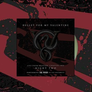 Bullet For My Valentine - Live From Brixton: Chapter Two. Night Two 2CD