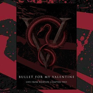 Bullet For My Valentine - Live From Brixton: Chapter Two 2 x DVD or Blu-ray